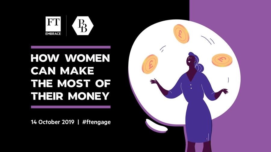 FT Money event: How women can make the most of their money ...